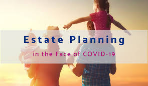 estate planning with covid